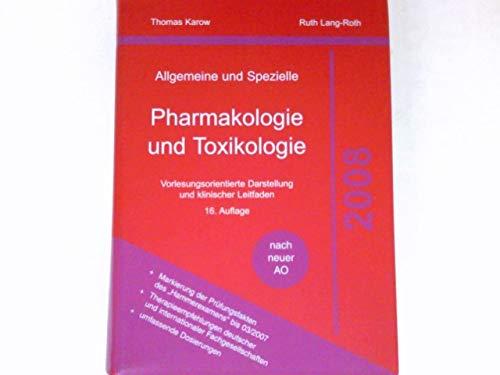 Allgemeine und Spezielle Pharmakologie und Toxikologie :