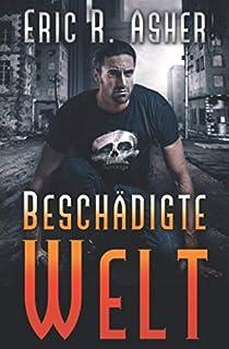 Beschädigte Welt (Vesik-Reihe) (German Edition)