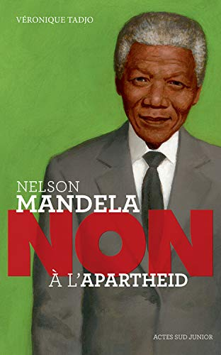 "Nelson Mandela: ""Innò à l'apartheid"""