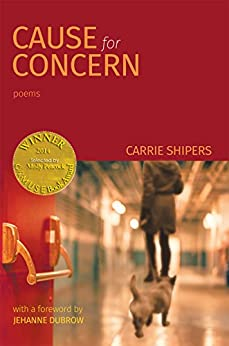 Cause for Concern (Able Muse Book Award for Poetry) (English Edition) di [Carrie Shipers]