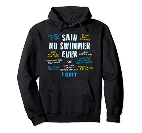 Said No Swimmer Ever Swimming Sweatshirt Pullover Hoodie