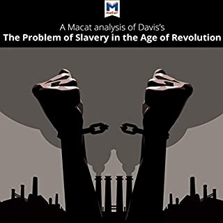 A Macat Analysis of David Brion Davis's The Problem of Slavery in the Age of Revolution, 1770-1823 cover art