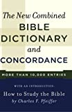 Best Bible Concordances - The New Combined Bible Dictionary and Concordance Review