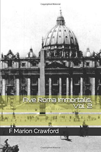 Ave Roma Immortalis, Vol. 2