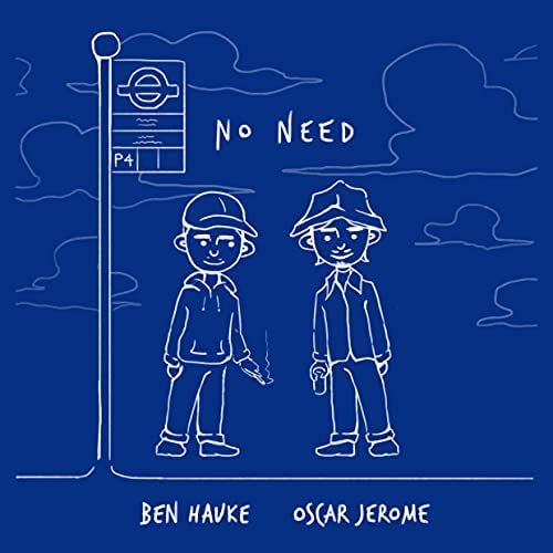 Oscar Jerome & Ben Hauke