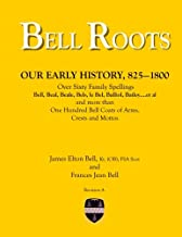 Bell Roots: Our Early History, 825-1800