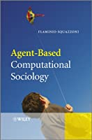 Agent-Based Computational Sociology
