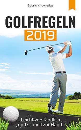 Golfregeln 2019: leicht verständlich und schnell zur Hand