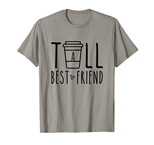 Tall Best Friend Funny BFF Matching Outfit Two Bestie Coffee T-Shirt