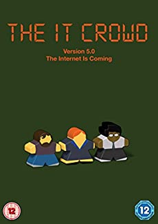 The IT Crowd - Version 5.0: The Internet Is Coming