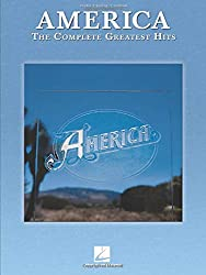 America The Complete Greatest Hits: Piano / Vocal / Guitar