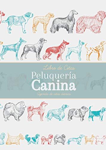 Libro de Citas Peluquería Canina: Agenda 2020-2021 para apuntar citas por hora