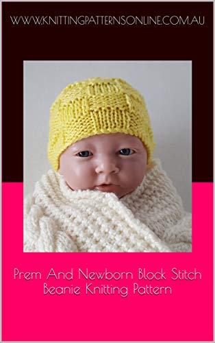 Prem and newborn block stitch beanie knitting pattern - Harley (English Edition)