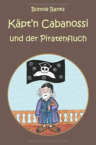 Käptn Cabanossi und der Piratenfluch