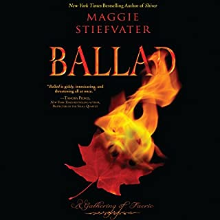 Ballad     A Gathering of Faerie (Books of Faerie, Book 2)              Written by:                                                                                                                                 Maggie Stiefvater                               Narrated by:                                                                                                                                 Andrew Eiden,                                                                                        Amy Landon,                                                                                        Carly Robins                      Length: 9 hrs and 16 mins     1 rating     Overall 4.0