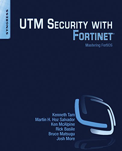 UTM Security with Fortinet: Mastering FortiOS (English Edition)