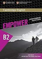 Cambridge English Empower. Teachers's Book (B2): Fuer Erwachsenenbildung/Hochschulen.