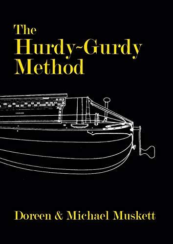 THE HURDY-GURDY METHOD