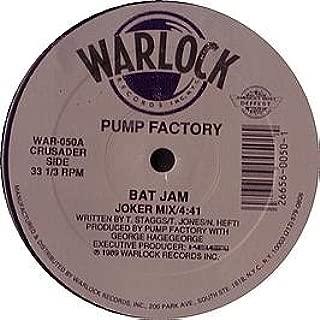 Pump Factory / Bat Jam