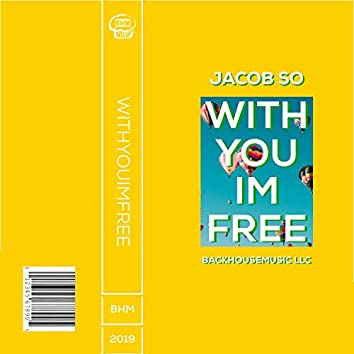 Withyouimfree