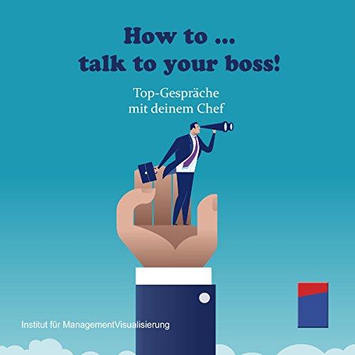 How to... talk to your boss! Top-Gespräche mit deinem Chef Titelbild