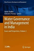 Water Governance and Management in India: Issues and Perspectives, Volume 2 (Water Resources Development and Management)