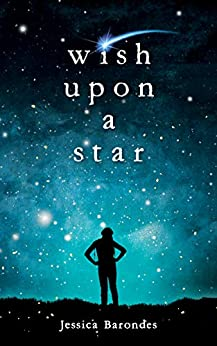 Wish Upon A Star by [Jessica Barondes]