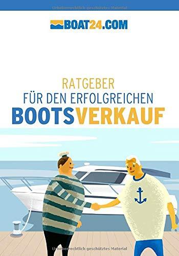boat24.com: Ratgeber für den erfolgreichen Bootsverkauf: Boot verkaufen