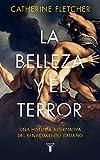 La belleza y el terror: Una historia alternativa del Renacimiento italiano