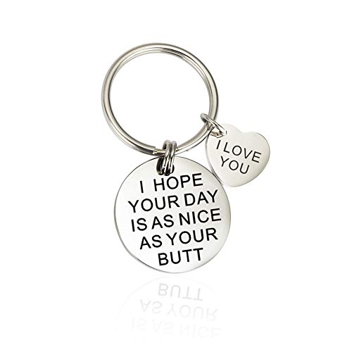 Girlfriend Boyfriend Christmas Gifts I Hope Your Day is As Nice As Your Butt Keychain Wife Husband Keyring for Anniversary Valentines Day Birthday Gifts