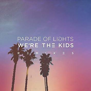 We're The Kids (Remixes)