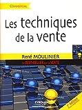 Les techniques de la vente - Le Best-Seller sur la vente