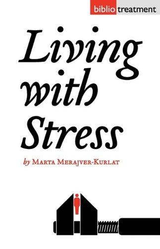 Book: Living With Stress by Marta Merajver-Kurlat