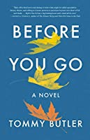 Before You Go: A Novel