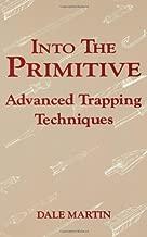 Best primitive trapping techniques Reviews