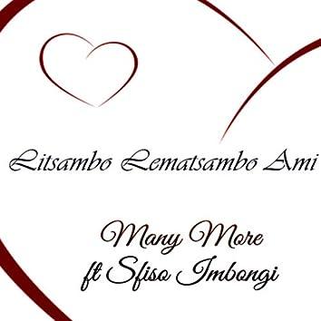 Litsambo Lemamatsambo Ami (feat. Sfiso imbongi)