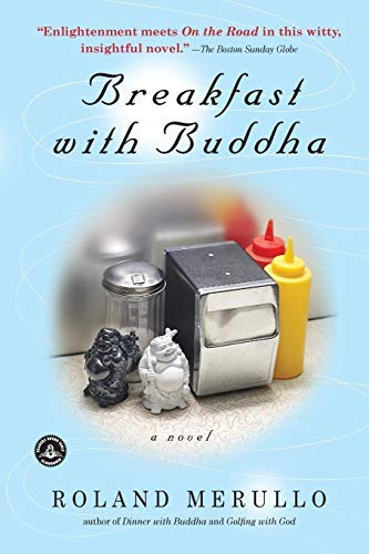 [Breakfast with Buddha] [By: Merullo, Roland] [August, 2008]