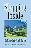 Stepping Inside: Building Spiritual Muscle