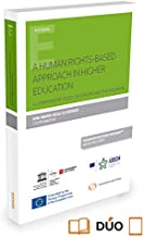 A human rights-based approach in higher education (Papel + e-book): A Comparative Study of Europe and the Maghreb (Monografía)