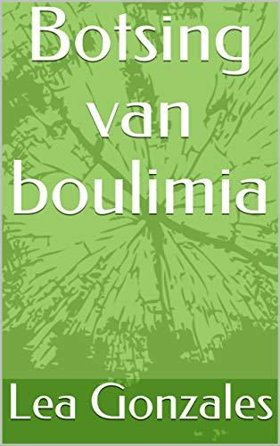 Botsing van boulimia (Dutch Edition)