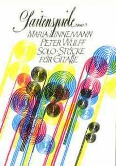 SAITENSPIELE 3 - arrangiert für Gitarre [Noten / Sheetmusic] Komponist: LINNEMANN MARIA WULFF PETER