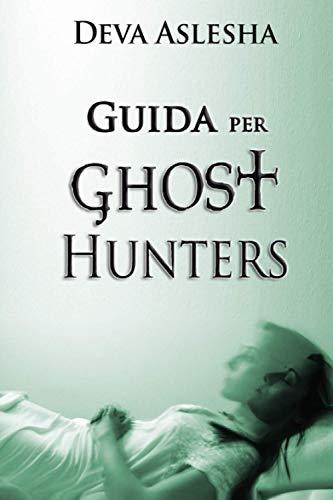 GUIDA PER GHOST HUNTERS