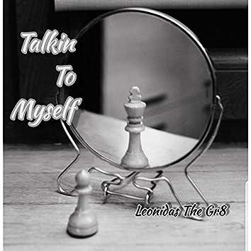 Talkin' to Myself