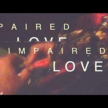 Impaired Love