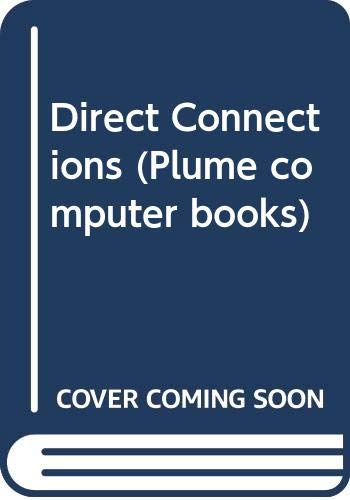 Direct Connections (Plume computer books)