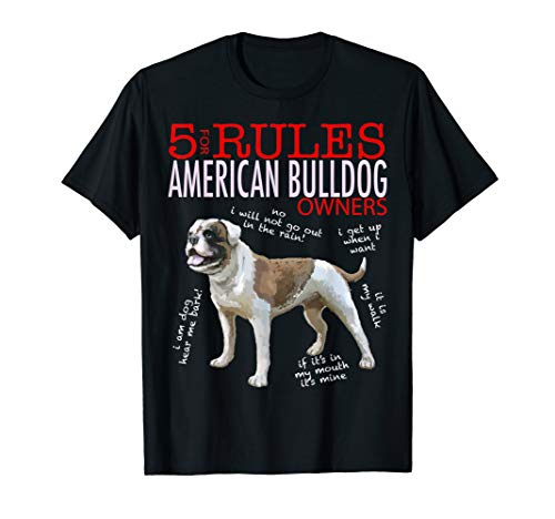 5 Rules for American Bulldog Owners tee shirt T-shirt Tshirt