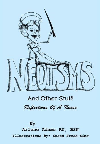 41auc+VLssL - Neoisms: And Other Stuff! Reflections of a Nurse