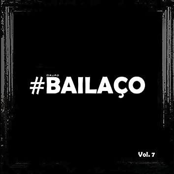 Grupo Bailaço, Vol. 7