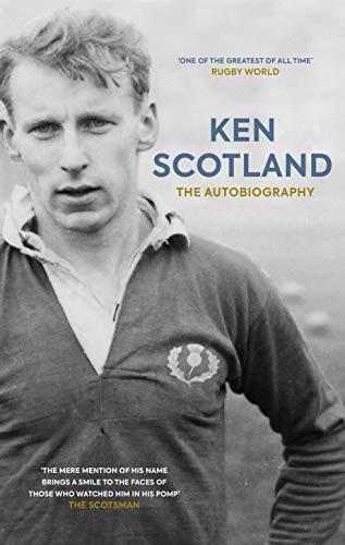 Ken Scotland: The Autobiography (English Edition)
