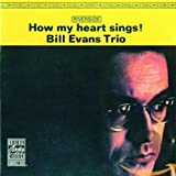 Songtexte von Bill Evans Trio - How My Heart Sings!